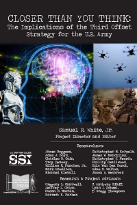 Closer Than You Think: The Implications of the Third Offset Strategy for the U.S. Army