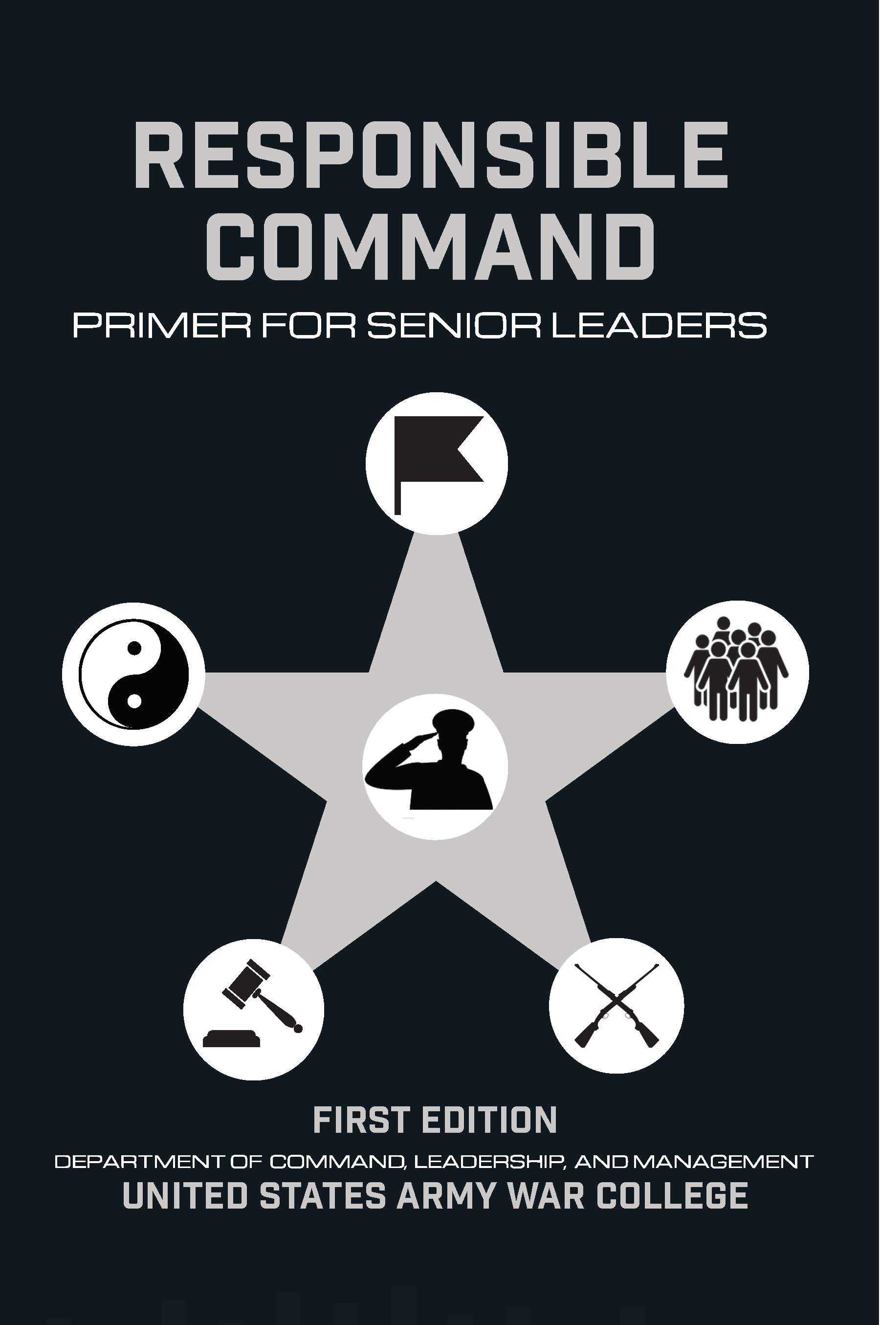 RESPONSIBLE COMMAND PRIMER FOR SENIOR LEADERS