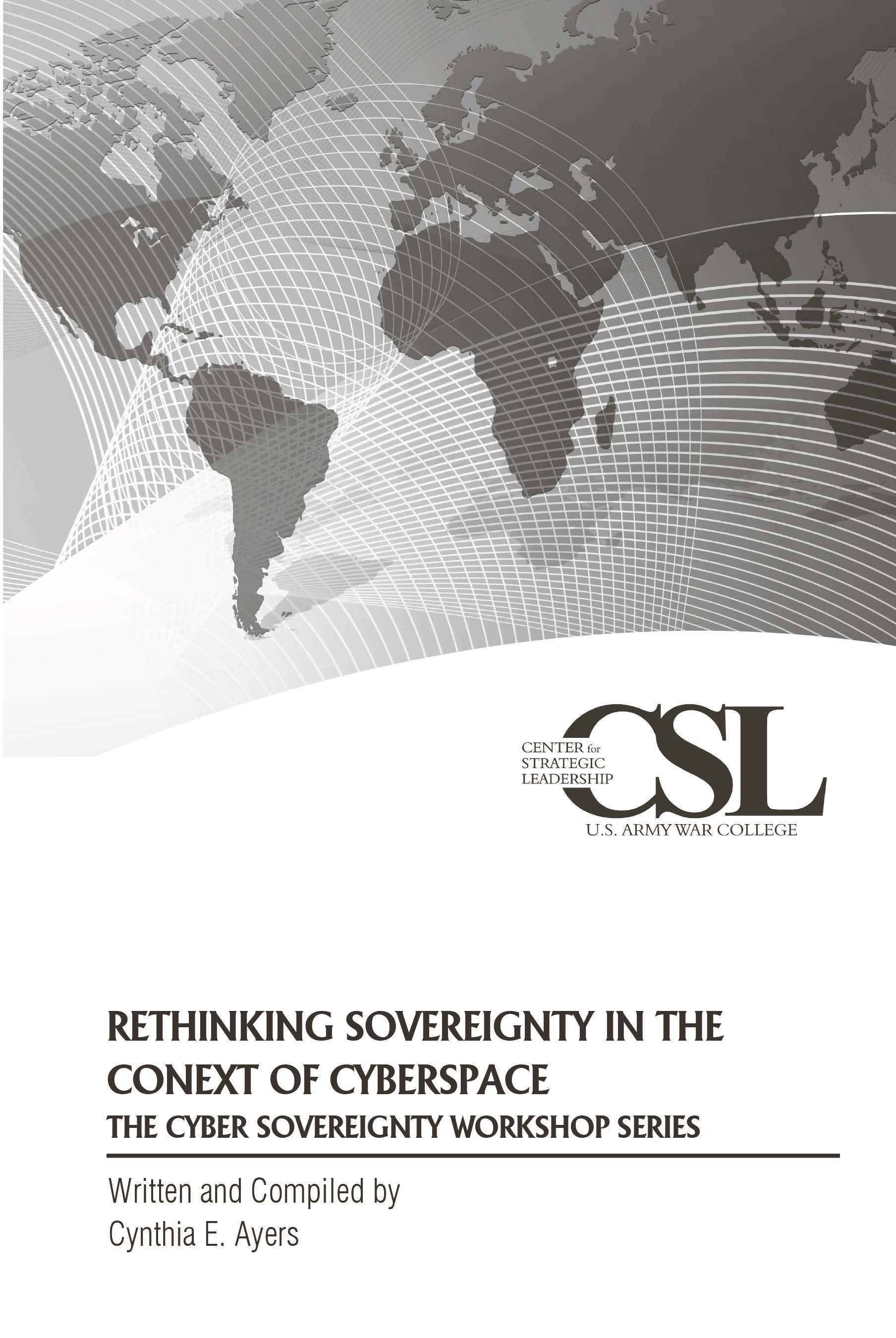 Rethinking Sovereignty in the Context of Cyberspace: The Cyber Sovereignty Workshop Series