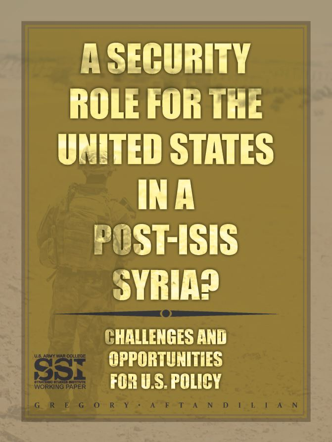 A Security Role for the United States in a Post-ISIS Syria?
