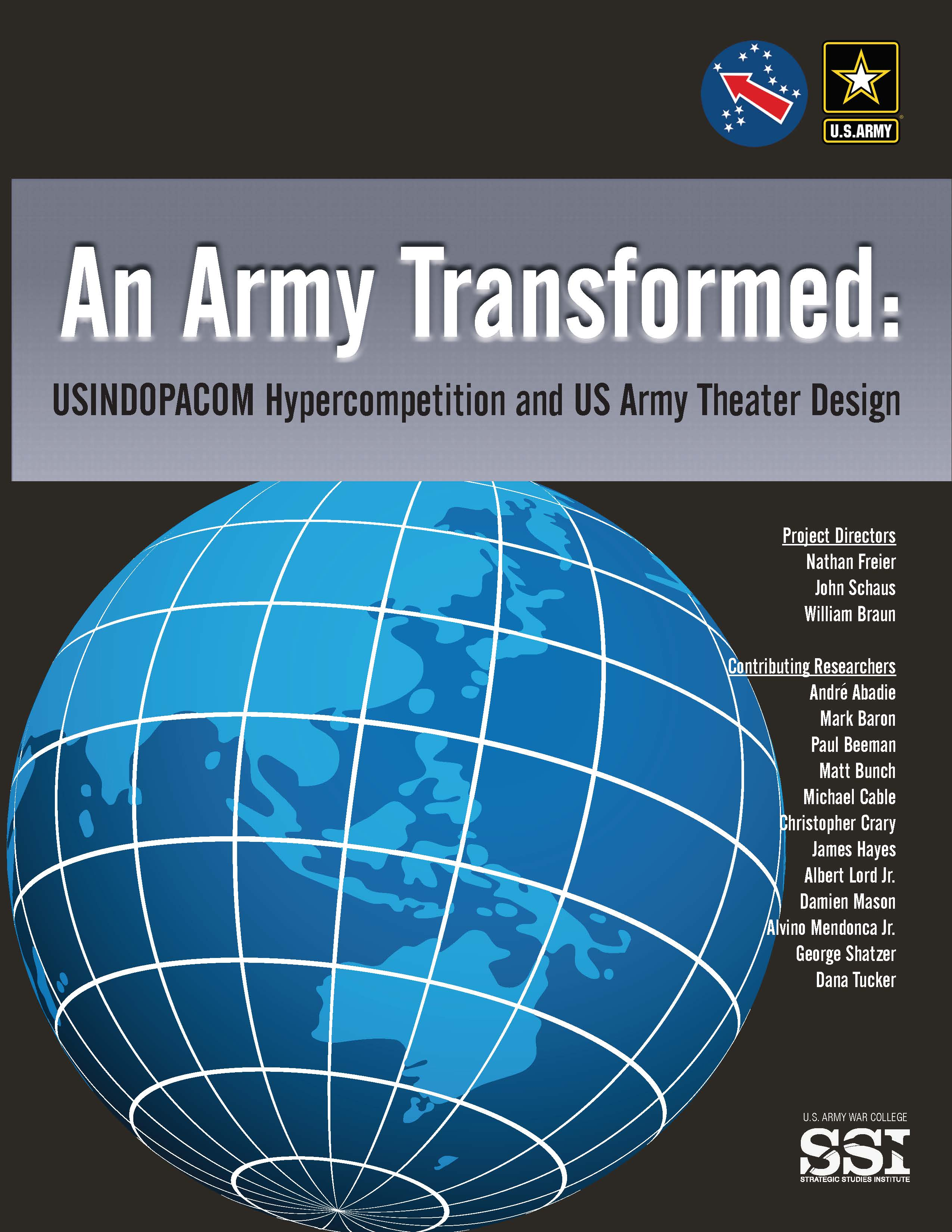 An Army Transformed: USINDOPACOM Hypercompetition and US Army Theater Design