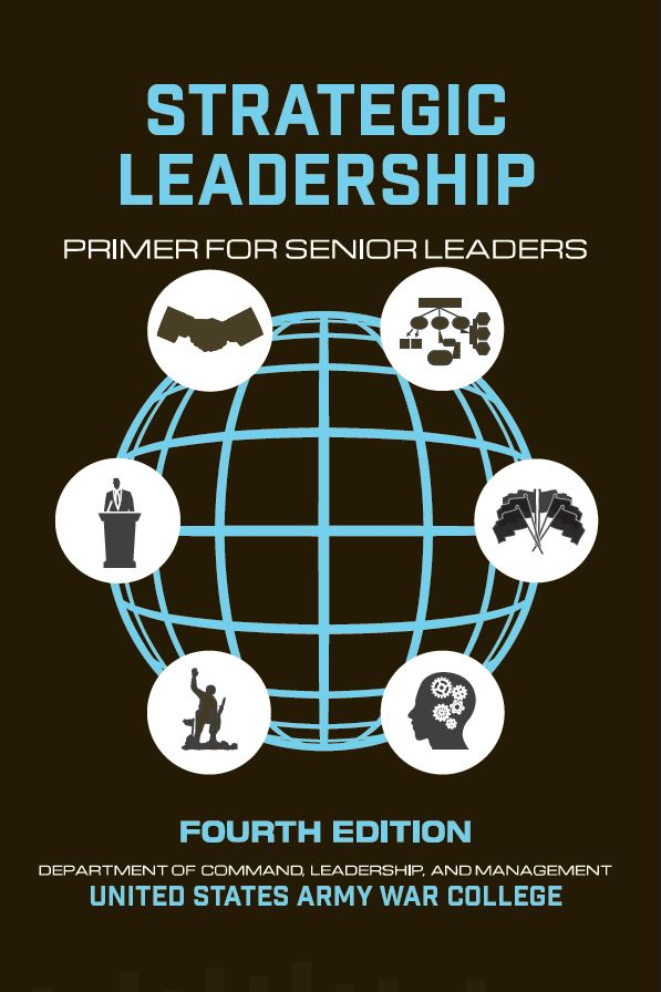 Strategic Leadership Primer for Senior Leaders, 4th ed.