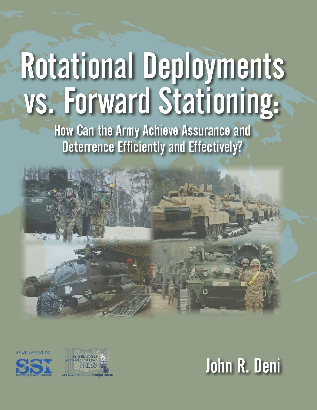 Rotational Deployments vs. Forward Stationing: How Can the Army Achieve Assurance and Deterrence Efficiently and Effectively?